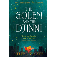 Golem and the Djinni (BOK)