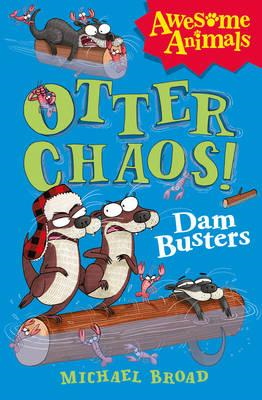 Otter Chaos - The Dam Busters (BOK)
