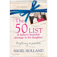 50 List: - a Father's Heartfelt Message to His Daughter (BOK)