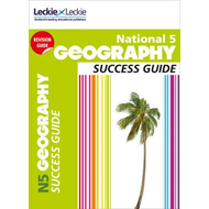 National 5 Geography Success Guide (BOK)