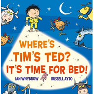 Where's Tim's Ted? It's Time for Bed! (BOK)
