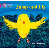 Jump and Fly: Pink A/ Band 1A (BOK)