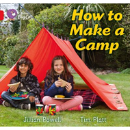 How to Make a Camp: Red A/ Band 2A (BOK)