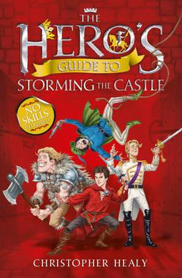 The Hero's Guide to Storming the Castle (BOK)