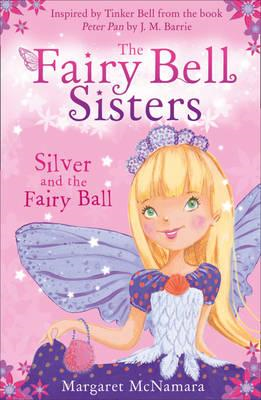 Silver and the Fairy Ball (BOK)