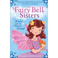 The Fairy Bell Sisters: Rosie and the Secret Friend (BOK)