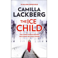 Ice Child (Patrik Hedstrom and Erica Falck, Book 9) (BOK)