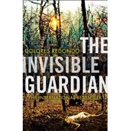 Invisible Guardian (the Baztan Trilogy, Book 1) (BOK)