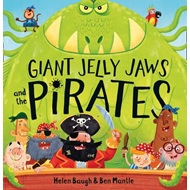 Giant Jelly Jaws and The Pirates (BOK)