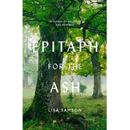 Epitaph for the Ash (BOK)