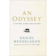 Odyssey: A Father, A Son and an Epic (BOK)