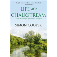 Life of a Chalkstream (BOK)