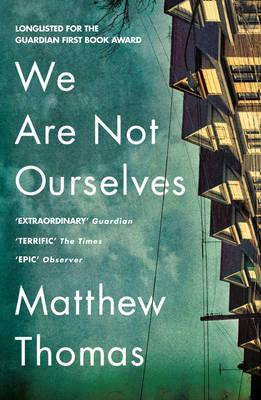 We Are Not Ourselves (BOK)
