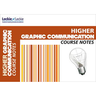 CfE Higher Graphic Communication Course Notes (BOK)