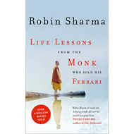 Life Lessons from the Monk Who Sold His Ferrari (BOK)