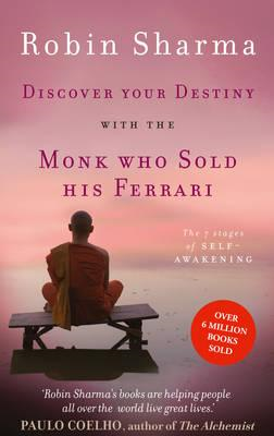 Discover Your Destiny with the Monk Who Sold His Ferrari (BOK)