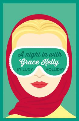 Night In With Grace Kelly (BOK)