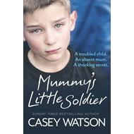 Mummy's Little Soldier (BOK)