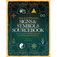 Illustrated Signs and Symbols Sourcebook (BOK)