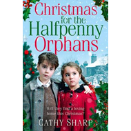 Christmas for the Halfpenny Orphans (BOK)