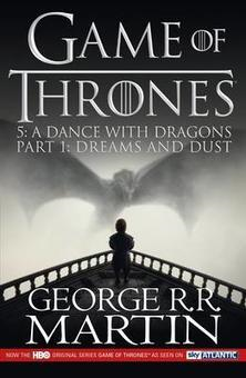 Dance with Dragons: Part 1 Dreams and Dust (BOK)