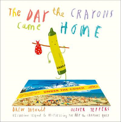 Day The Crayons Came Home (BOK)