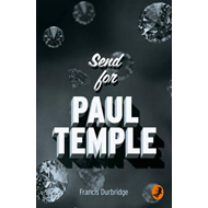 Send for Paul Temple (BOK)
