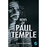 News of Paul Temple (BOK)