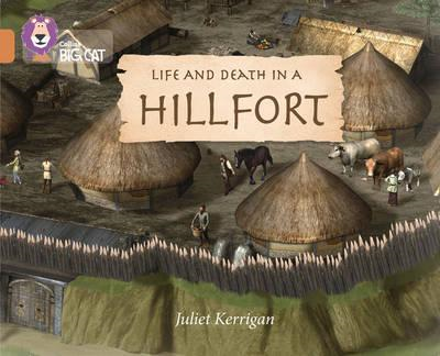 Life in an Iron Age Hill Fort: Band 12/Copper (BOK)