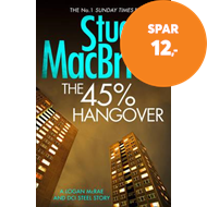 Produktbilde for The 45% Hangover [A Logan and Steel novella] (BOK)
