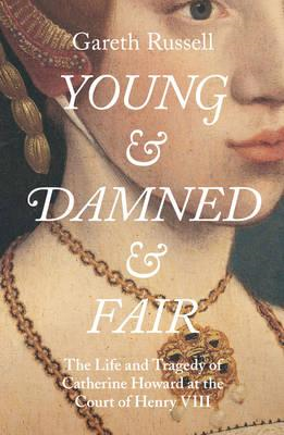 Young and Damned and Fair (BOK)