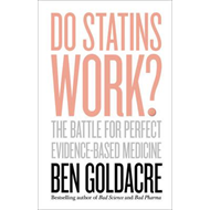 Do Statins Work? (BOK)