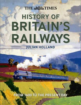 Times History of Britain's Railways (BOK)