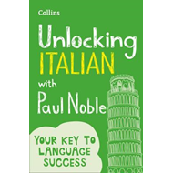 Unlocking Italian with Paul Noble (BOK)