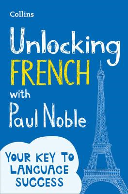 Unlocking French with Paul Noble (BOK)