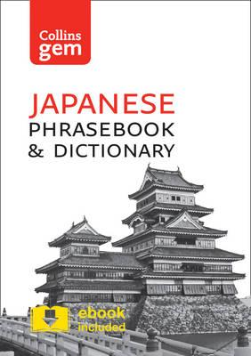 Collins Japanese Phrasebook and Dictionary Gem Edition (BOK)