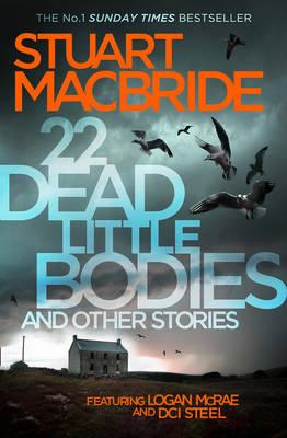 22 Dead Little Bodies and Other Stories (BOK)