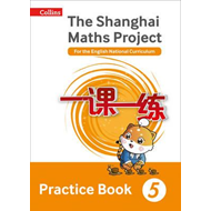 Shanghai Maths Project Practice Book Year 5 (BOK)