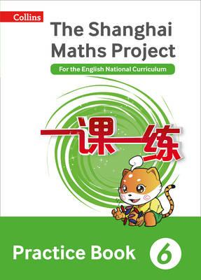 Shanghai Maths Project Practice Book Year 6 (BOK)