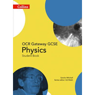 OCR Gateway GCSE Physics 9-1 Student Book (BOK)