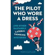 Pilot Who Wore a Dress (BOK)