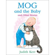 Mog and the Baby and Other Stories (BOK)