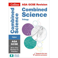AQA GCSE 9-1 Combined Science Trilogy Higher All-in-One Revi (BOK)