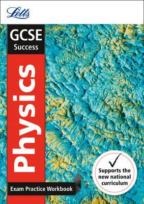 GCSE 9-1 Physics Exam Practice Workbook, with Practice Test (BOK)