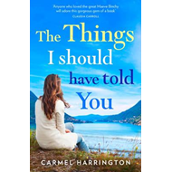 Things I Should Have Told You (BOK)
