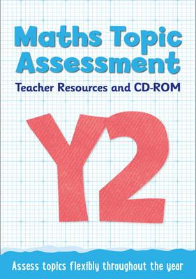 Year 2 Maths Topic Assessment: Teacher Resources and CD-ROM (BOK)