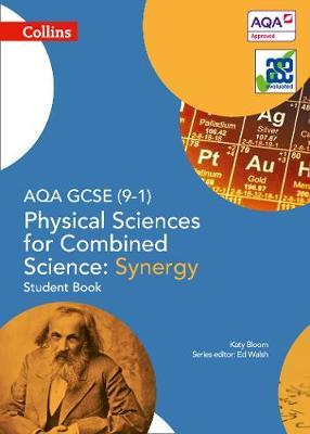 AQA GCSE Physical Sciences for Combined Science: Synergy 9-1 (BOK)
