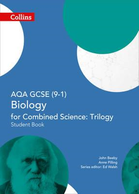 AQA GCSE Biology for Combined Science: Trilogy 9-1 Student B (BOK)