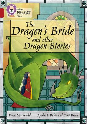 Dragon's Bride and other Dragon Stories (BOK)