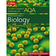 AQA A level Biology Year 1 & AS Topics 1 and 2 (BOK)